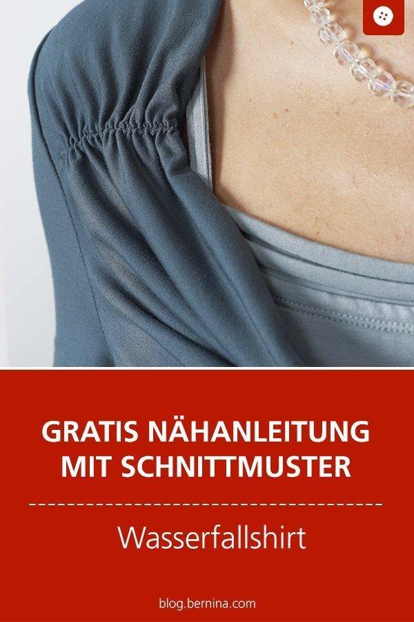 Kostenloses Schnittmuster mit Nähanleitung für ein Wasserfall-Shirt im Lagenlook #schnittmuster #nähen #shirt #oberteil #top #frauen #kleidung #bernina #nähanleitung #diy #tutorial #freebie #freebook #kostenlos
