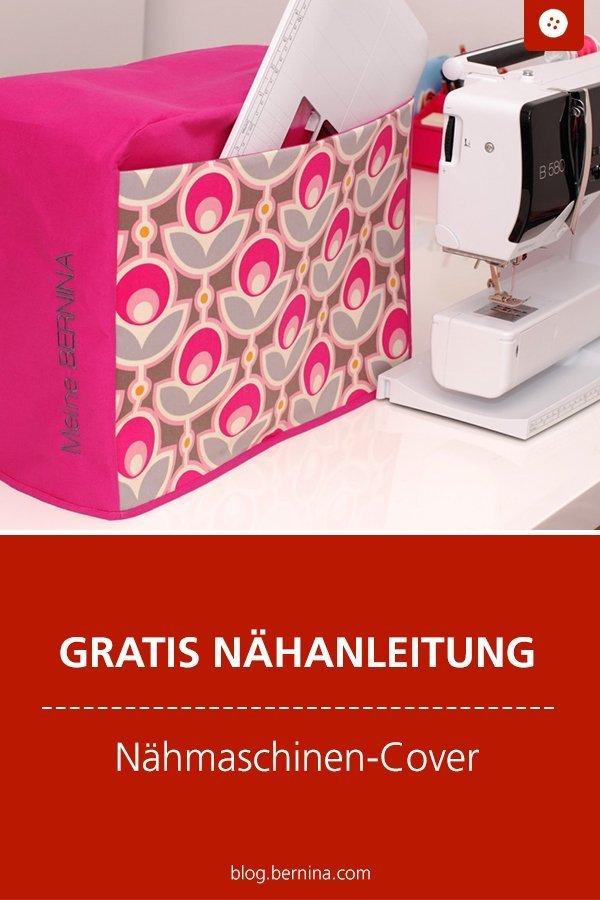 Kostenlose Nähanleitung: Nähmaschinen-Abdeckung #nähen #nähanleitung #nähenmachtglücklich #nähmaschinenhülle #bernina #diy #tutorial #freebie #freebook #kostenlos