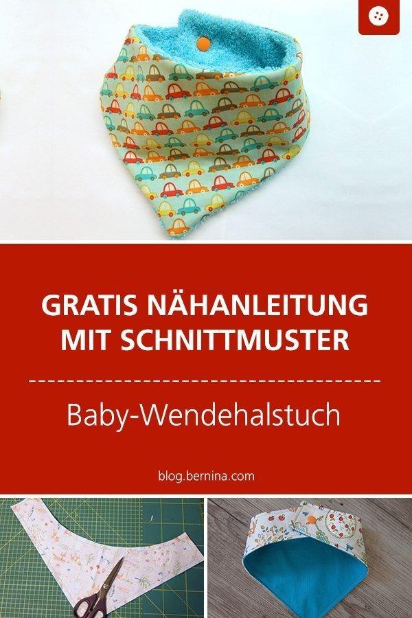 Kostenloses Schnittmuster mit Nähanleitung für ein Baby-Wendehalstuch #baby #geburt #halstuch #nähen #bernina #nähanleitung #diy #tutorial #wendehalstuch #freebie #freebook #kostenlos #sabbertuch