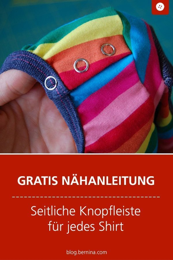 Kostenlose Nähanleitung für eine seitliche Knopfleiste an jedem Shirt #tutorial #shirt #kinder #knopfleiste #oberteil  #freebie #nähen #nähanleitung #diy #bernina