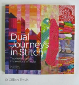 Dual Journeys in Stitch Gillian Travis