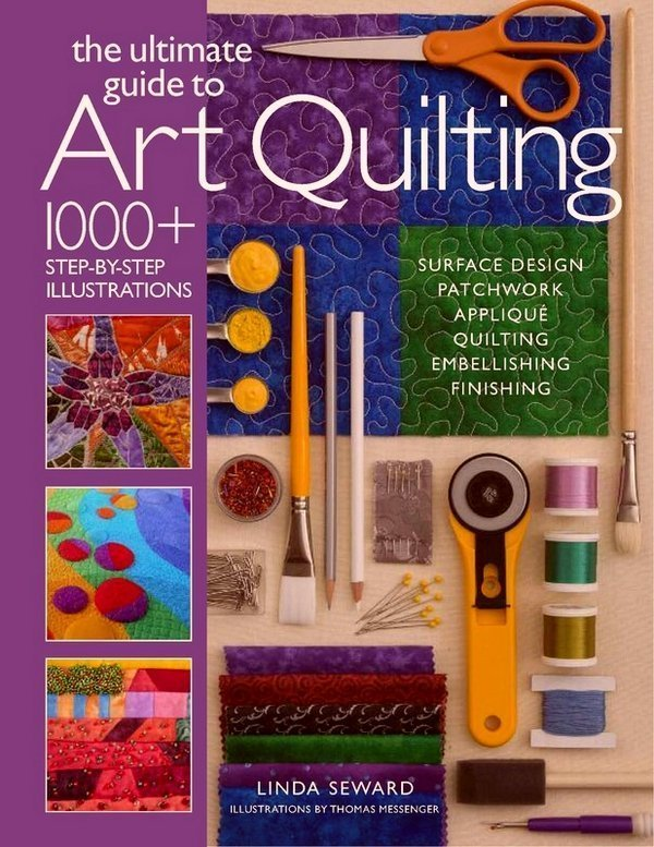 Linda Seward: The Ultimate Guide to Art Quilting - Cover