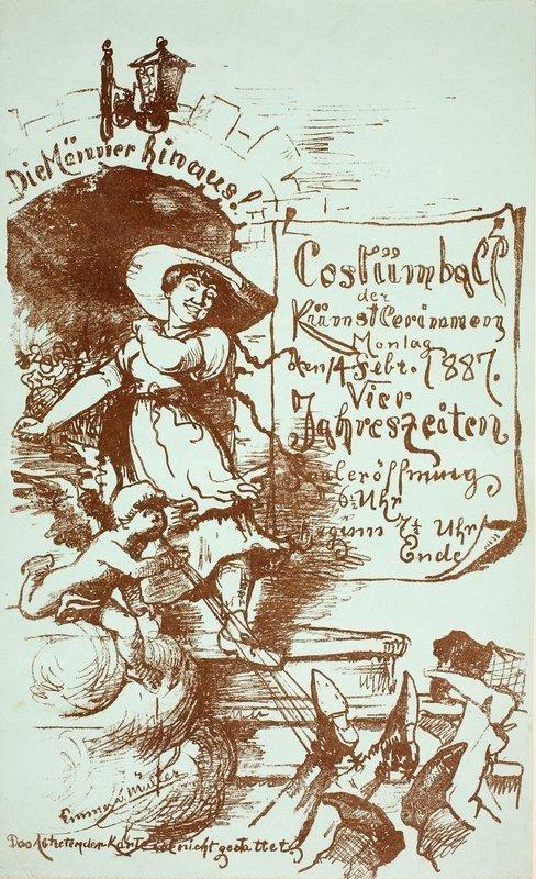 Die Männer hinaus! Einladung zum Costümball des Künstlerinnen-Vereins am Montag, 14. Februar 1887 Entwurf: Emma von Müller, Lithographie © Münchner Stadtmuseum