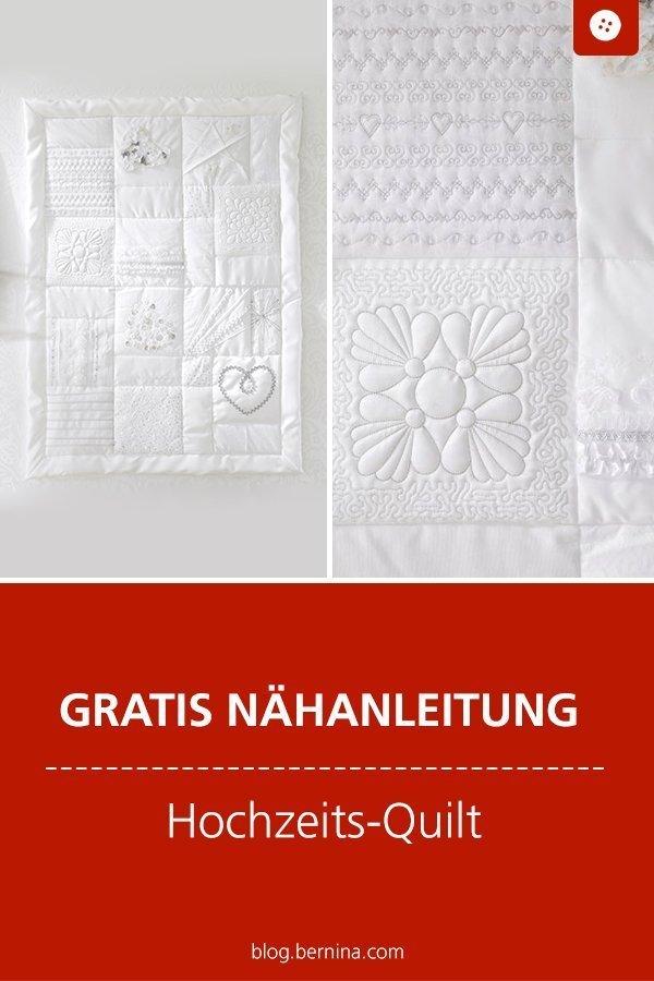 Kostenlose Nähanleitung für einen Hochzeits-Quilt #quilt #decke #patchwork #hochzeit #heirat #quilt  #nähen #bernina #nähanleitung #diy #tutorial #freebie #freebook #kostenlos