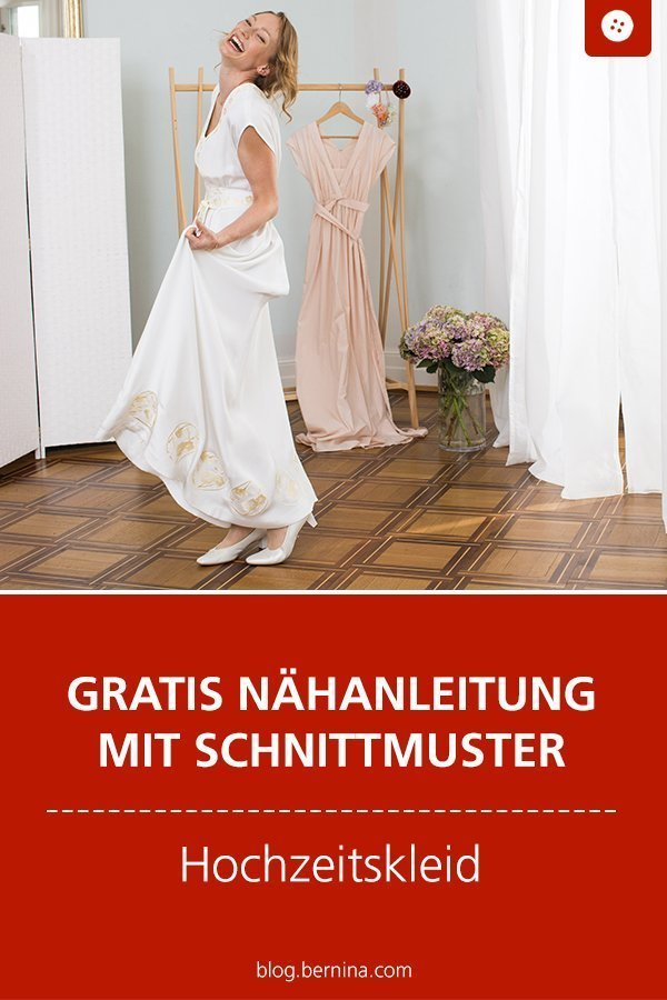 Kostenloses Schnittmuster mit Nähanleitung für ein Hochzeitskleid  #schnittmuster #nähen #kleid #brautkleid #hochzeit #frauen #kleidung #bernina #nähanleitung #diy #tutorial #freebie #freebook #kostenlos
