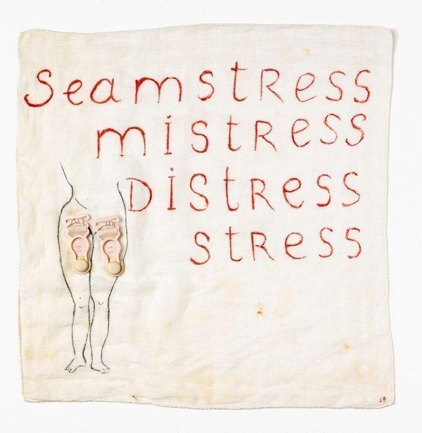 Louise Bourgeois (1911-2010) Seamstress/Mistress/Distress/Stress, 1995 Coton, plastique, brodé, cousu, 0,33 x 0,33 m Paris, Fonds national d'art contemporain ® Louise Bourgeois Trust - Adagp, Paris-CNAP-  Photo: Yves Chenot