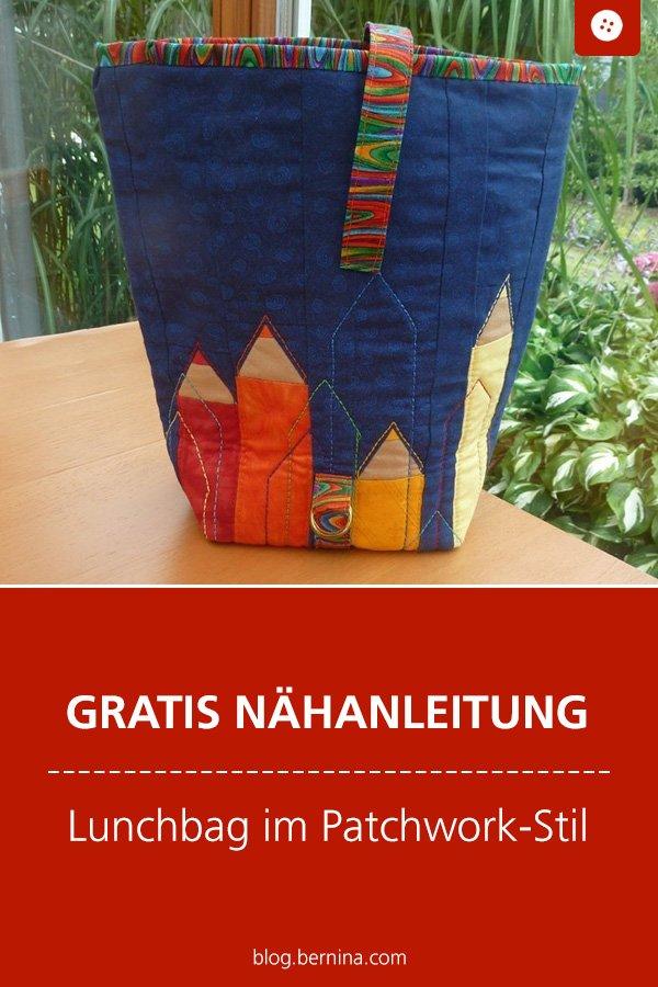 Kostenlose Nähanleitung: Lunchbag im Patchwork-Stil