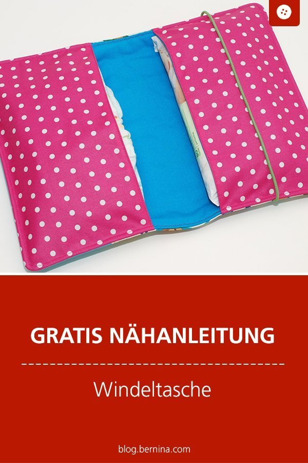 Kostenlose Nähanleitung: Windeltasche / Wickeltasche #nähen #nähanleitung #nähenmachtglücklich #windeltasche #nähenfürbabies #bernina #diy #tutorial #freebie #freebook #kostenlos