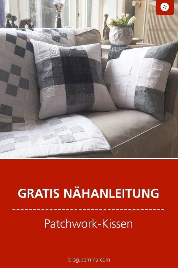 Kostenlose Nähanleitung : Patchwork-Kissen #kissen #kissennähen #deko #patchwork #quilten  #nähen #tutorial #freebook #freebie #kostenlos #nähanleitung #diy #bernina #sewing