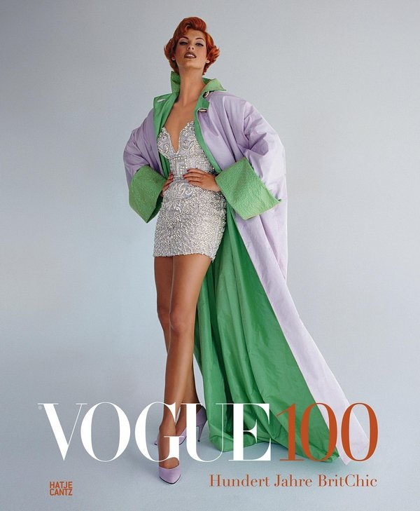 Cover des Katalogs: Linda Evangelista by Patrick Demarchelier, 1991 ©The Condé Nast Publications Ltd Vogue 100: A Century of Style is at the National Portrait Gallery, London, from 11 February – 22 May 2016, sponsored by Leon Max.