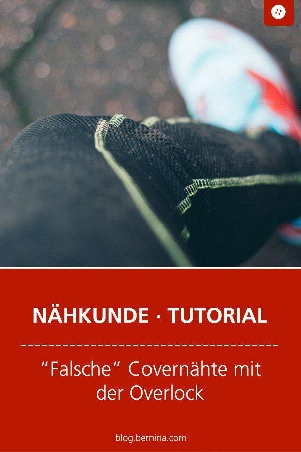 """Nähkunde / Tutorials: """"Falsche"""" Covernähte mit der Overlock #covenaht #overlock #naht #nähen #tutorial #kleidung #nähanleitung #diy #bernina"""