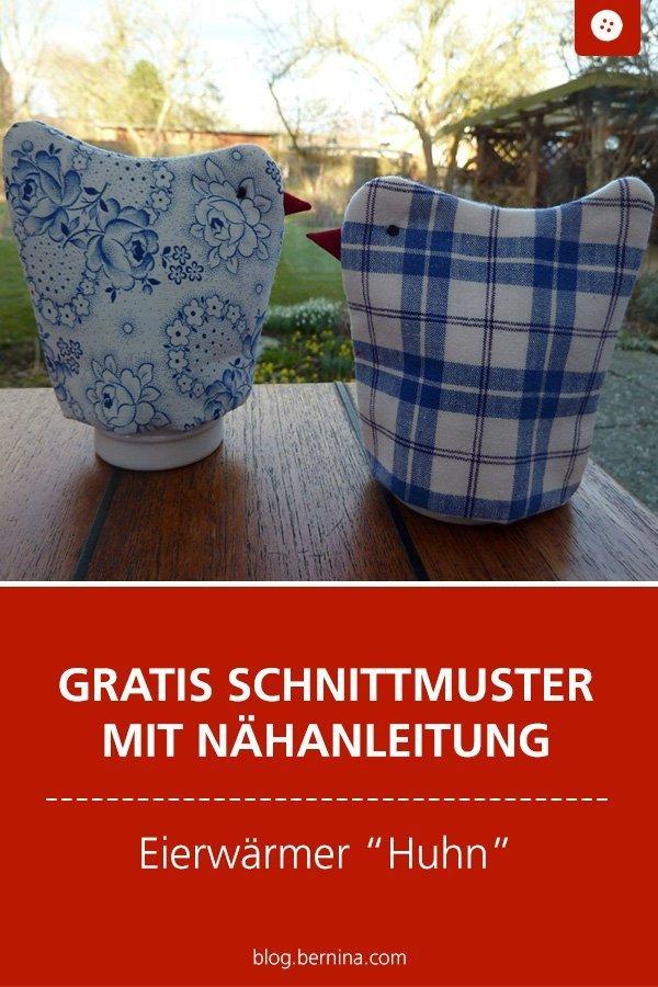 Kostenloses Schnittmuster mit Nähanleitung für einen Eierwärmer #schnittmuster #nähen #eierwärmer #huhn #nähenmachtglücklich #ostern  #bernina #nähanleitung #diy #tutorial #freebie #freebook #kostenlos