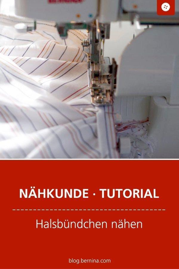 Nähkunde / Tutorials: Halsbündchen nähen #nähen #kleidung #bund #saum #bündchen  #tutorial #overlock #nähanleitung #diy #bernina