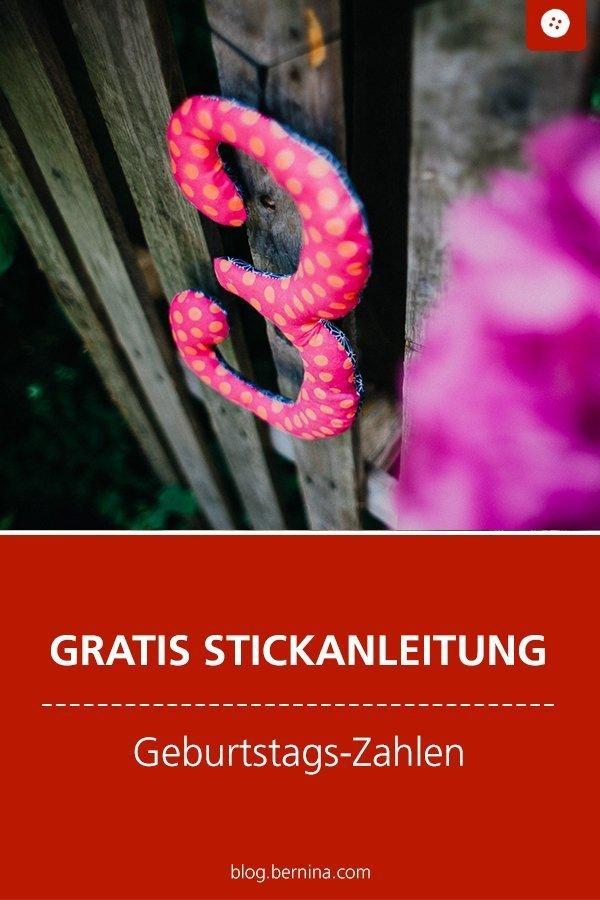 Gratis Stickanleitung: Geburtstags-Zahlen sticken Freebie  #stickdatei #stickmuster #stickvorlage #zahlen #geburtstag #kinder #sticken #nähen #bernina #vorlage #diy #tutorial #freebie