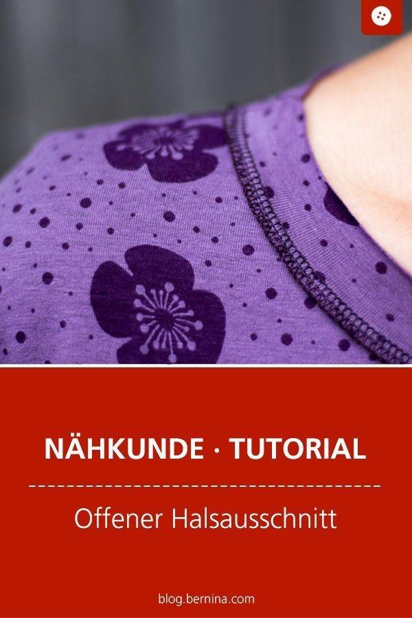 Nähkunde / Tutorials: Offener Halsausschnitt #nähen #bund #halsbund #saum #kinder #kleidung   #tutorial #overlock #nähanleitung #diy #bernina