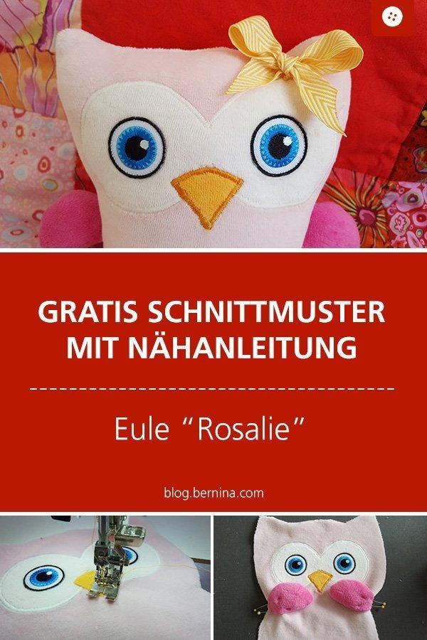 """Kostenloses Schnittmuster mit Nähanleitung für die Eule """"Rosalie"""" #schnittmuster #nähen #kuscheltier #kinder #baby #eule #spielzeug #geschenk #bernina #nähanleitung #diy #tutorial #freebie #freebook #kostenlos"""