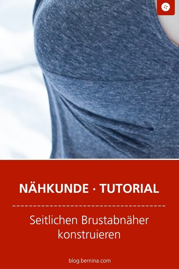 Nähkunde Tutorial: Einen seitlichen Brustabnäher konstruieren #abnaeher #brustabneher #schnittkonstruktion #schnittmuster #nähen #shirt #bernina #tutorial #anleitung