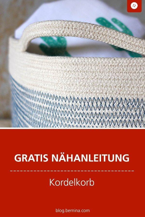 Kostenlose Nähanleitung für einen Kordelkorb #aufbewahrung #korb #ordnung #nähen #kordel #freebie #freebook #kostenlos #bernina #nähanleitung #diy #tutorial