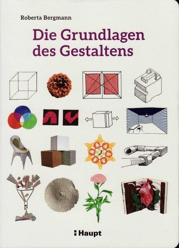 Roberta Bergmann: Die Grundlagen des Gestaltens - Cover