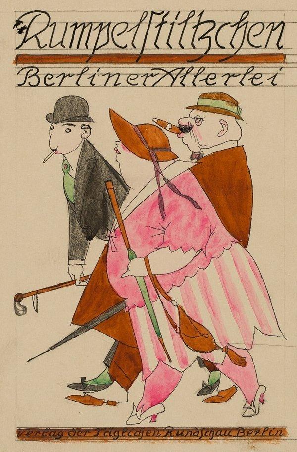 Karl Arnold Rumpelstilzchen – Berliner Allerlei Berlin 1922, Entwurf für einen Buchumschlag © VG Bild-Kunst, Bonn 2016