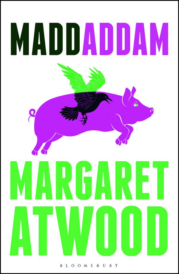 Margaret Atwood MaddAddam, 2013 © Bloomsbury Publishing