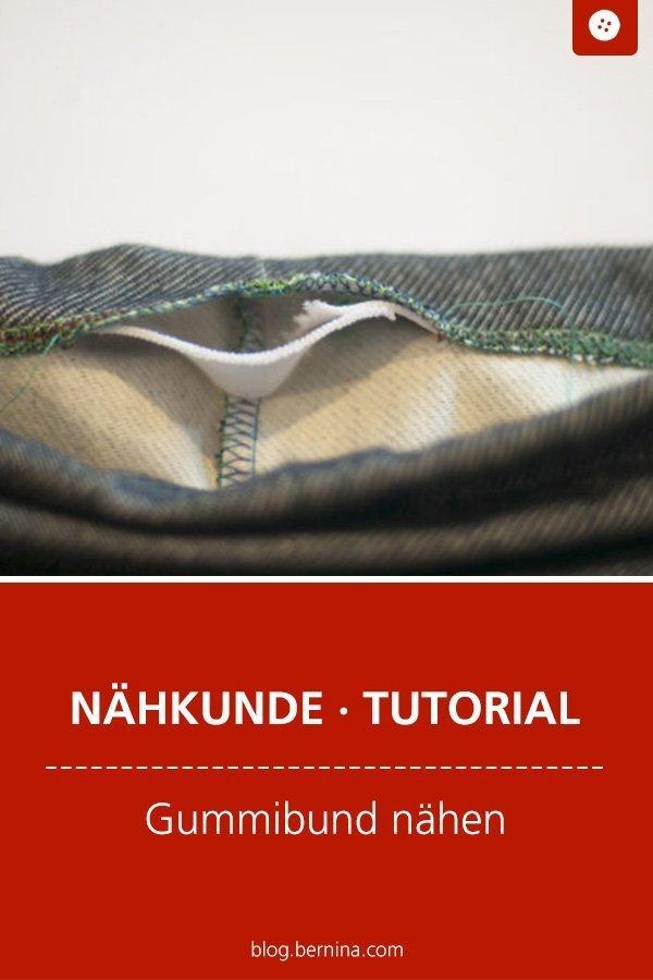 Nähkunde / Tutorials: Gummibund nähen #nähen #bund #gummibund #saum #tutorial #nähanleitung #diy #bernina #freebie #freebook