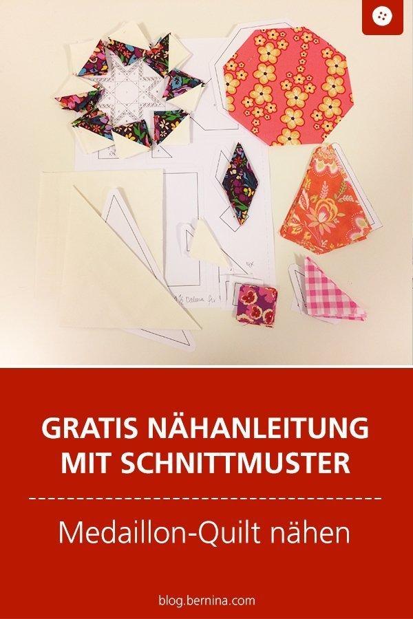 Kostenloses Schnittmuster mit Nähanleitung für einen Medaillon-Quilt #schnittmuster #nähen #patchwork #quilt #decke #bernina #nähanleitung #diy #tutorial #freebie #freebook #kostenlos