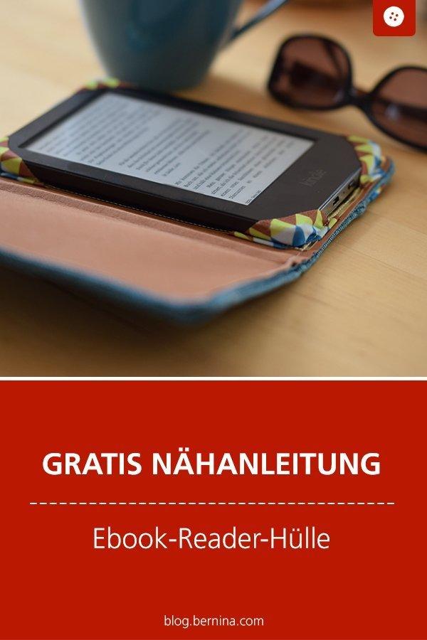 Kostenlose Nähanleitung: Ebook-Reader Hülle #nähen #nähanleitung #nähenmachtglücklich #taschenähen #bernina #diy #tutorial #freebie #freebook #kostenlos
