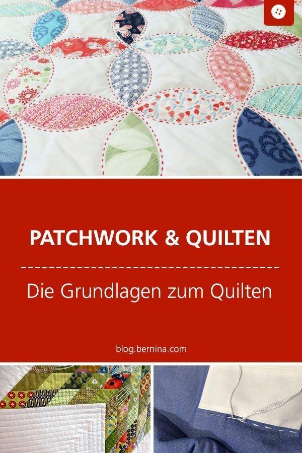 Quilten Nähkunde / Tutorials: Die Grundlagen des Quiltens  #quilten #quilt #naht #nähen  #tutorial #patchwork #decke #nähanleitung #diy #bernina
