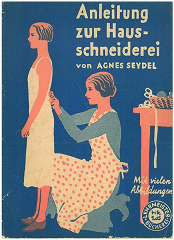 Das Passt! Anleitung Hausschneiderei Foto freundlicherweise vom Museum zur Verfügung gestellt