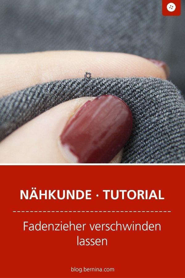 Nähkunde / Tutorials: Fadenzieher entfernen #nähen #faden #fadenzieher #tutorial #nähanleitung #diy #bernina #freebie #freebook