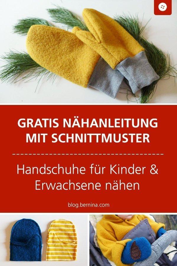 Kostenloses Schnittmuster mit Nähanleitung Nähen von Handschuhen für Kinder & Erwachsene #schnittmuster #nähen #handschuh #winter #bernina #nähanleitung #diy #tutorial #freebie #freebook #kostenlos