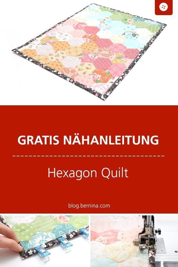Kostenlose Nähanleitung für einen Hexagon-Quilt #quilt #decke #patchwork #hexagon  #nähen #bernina #nähanleitung #diy #tutorial #freebie #freebook #kostenlos