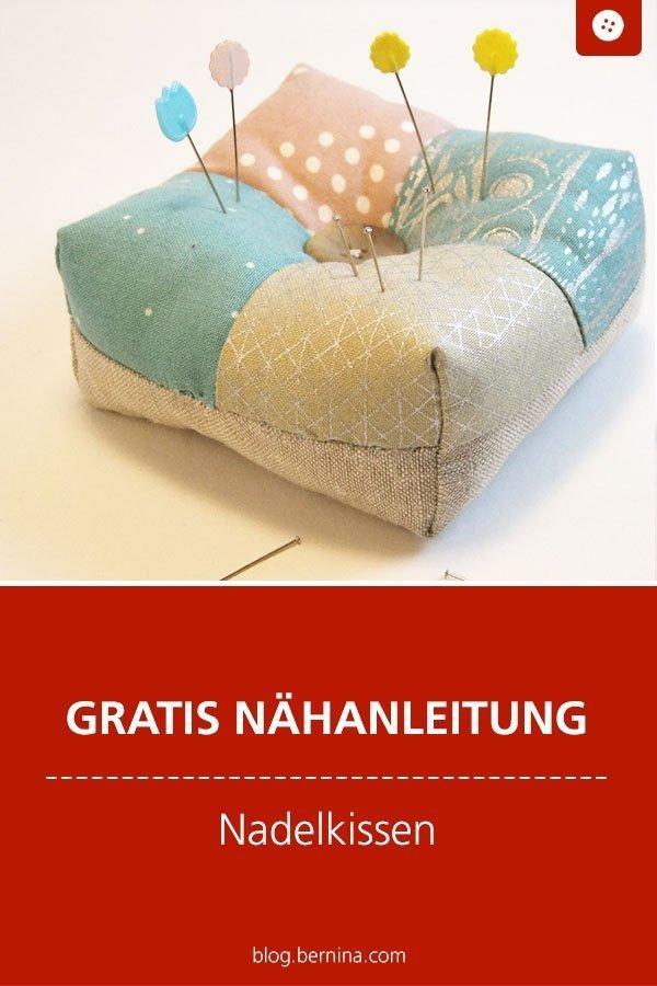 Kostenlose Nähanleitung für hübsche Nadelkissen #nadelkissen #nähen #nähzimmer #nähzubehör #atelier #kissen #freebie #freebook #kostenlos #bernina #nähanleitung #diy #tutorial