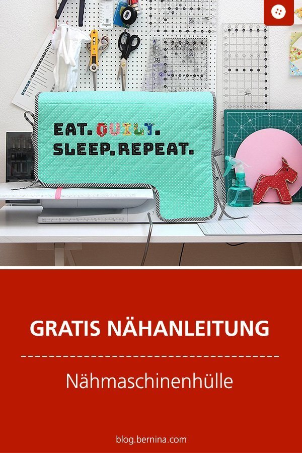 Kostenlose Nähanleitung: Nähmaschinenhülle nähen #nähen #nähanleitung #nähenmachtglücklich #nähmaschinenhülle #bernina #diy #tutorial #freebie #freebook #kostenlos