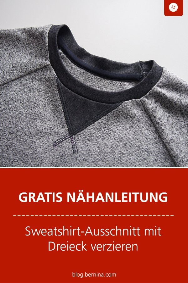 Kostenlose Nähanleitung: Sweatshirt-Ausschnitt mit Dreieck