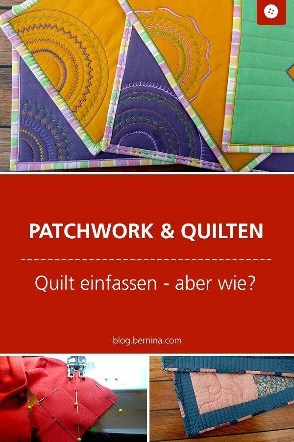 Tipps für Patchworker: Quilt einfassen #tutorial #anleitung #patchwork #quilten #einfassen #bernina #nähanleitung #diy #tutorial #freebie #freebook #kostenlos