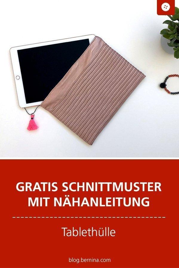 Kostenlose Nähanleitung für eine Tablethülle mit Biesen #tablet #hülle #biesen #ipad #tasche #etui #nähen #freebie #freebook #kostenlos #bernina #nähanleitung #diy #tutorial