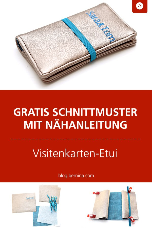 Kostenlose Nähanleitung für ein Visistenkarten-Etui #tutorial #etui #visitenkarten #nähen #freebook #freebie #kostenlos #nähanleitung #diy #bernina