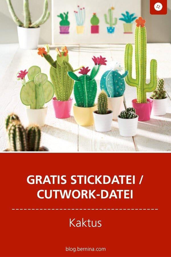 Gratis Stickdatei und Cutwork-Datei – Kaktus #stickdatei #stickmuster #stickvorlage #cutwork #kaktus #kakteen  #sticken #nähen #bernina #vorlage #diy #tutorial #freebie