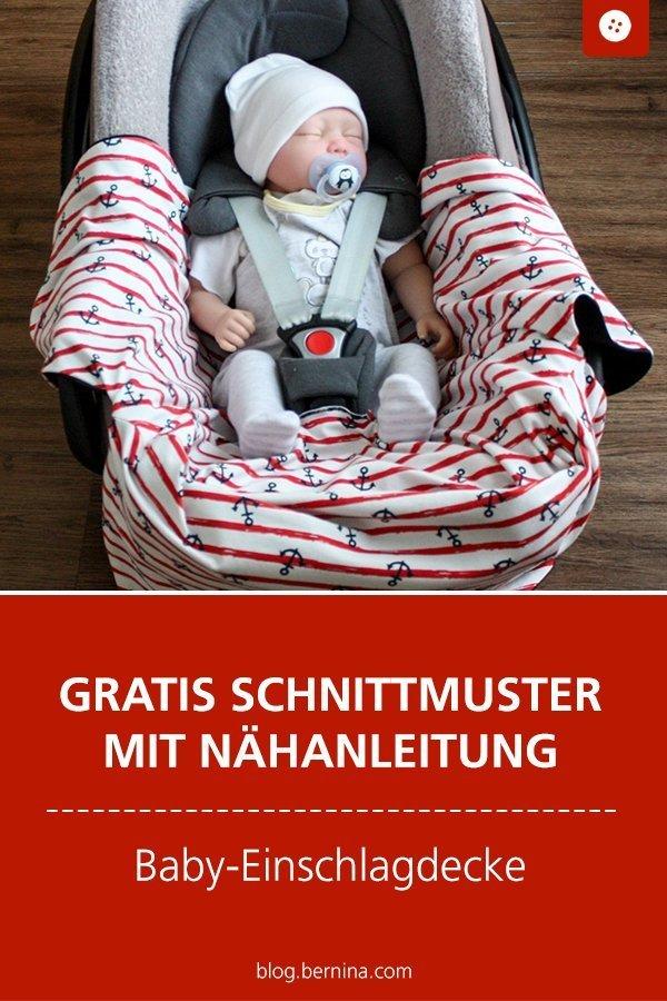 Kostenlose Nähanleitung mit Schnittmuster: Einschlagdecke fürs Baby #schnittmuster #freebie #freebook  #nähen #nähanleitung #nähenmachtglücklich #nähenfürbabies #schnittmusterbaby  #bernina #diy #kostenlos