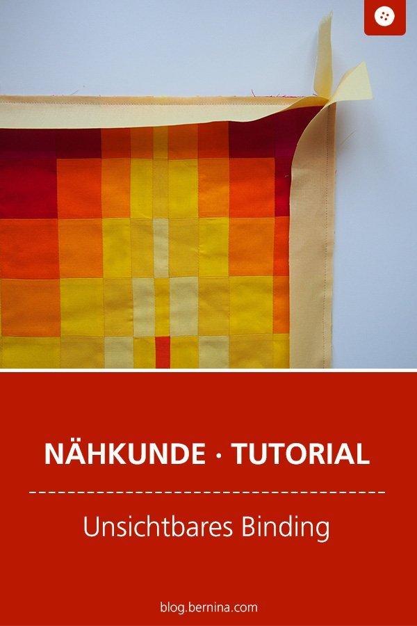 Nähkunde / Tutorials: Unsichtbares Binding / Faced Binding  #nähanleitung #nähen #nähtipps #patchwork #quilten #binding #tutorial