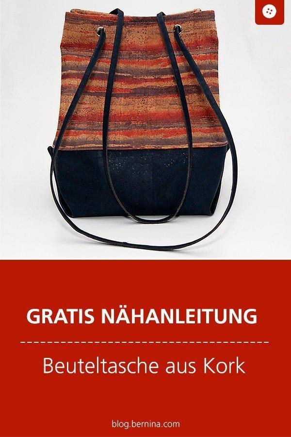 Kostenloses Schnittmuster mit Nähanleitung für eine Beuteltasche aus Kork #schnittmuster #nähen #tasche #beutel #rucksack #bernina #nähanleitung #diy #tutorial #freebie #freebook #kostenlos