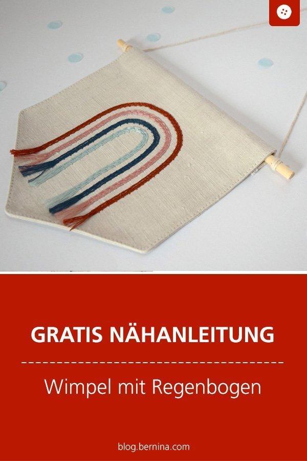 Kostenlose Nähanleitung für einen Wimpel mit Regenbogen #deko #wimpel #kinder #regenbogen #nähen #kinderzimmer #tutorial #freebook #freebie #kostenlos #nähanleitung #diy #bernina #sewing