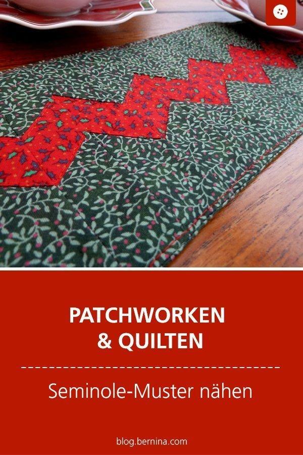 Tipps für Patchworker: Seminole-Muster nähen #tutorial #anleitung #patchwork #quilten #semiole  #bernina #nähanleitung #diy #tutorial #freebie #freebook #kostenlos