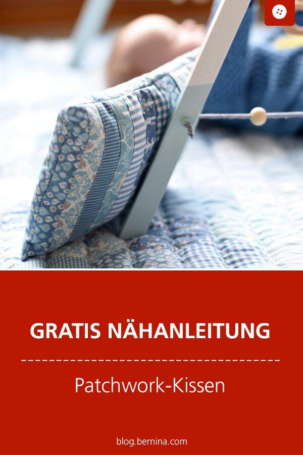 Patchworken & Quilten: Patchwork-Kissen fürs Baby - Gratis Nähanleitung