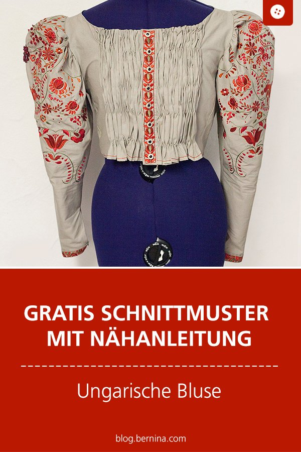 Gratis Schnittmuster mit Nähanleitung: Ungarische Bluse mit Stickerei nähen