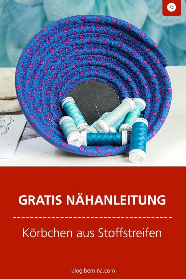 Kostenlose Nähanleitung: Körbchen / Utensilo aus Stoffstreifen nähen