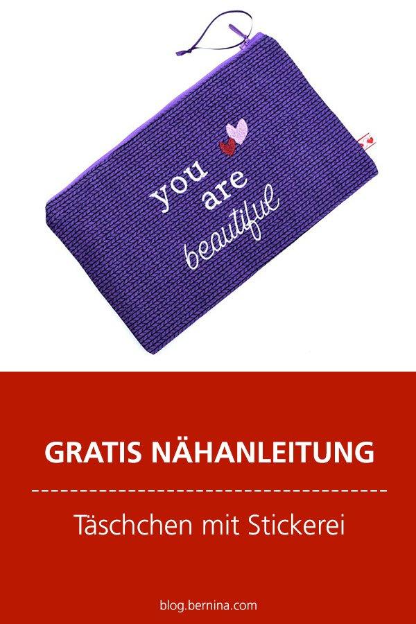 """Kostenlose Nähanleitung: Etui mit Stickerei nähen """"You are beautiful"""""""