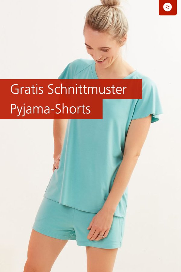 Gratis-Schnittmuster & Nähanleitung: Pyjama-Shorts